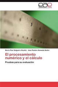 El Procesamiento Numerico y El Calculo