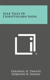 Folk Tales of Chhattisgarh India