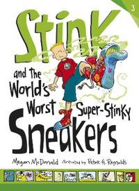 Stink and the worlds worst super-stinky sneakers