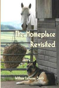 The Homeplace Revisited