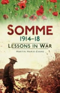 Somme 1914-18: Lessons in War