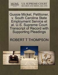 Gussie Mickel, Petitioner, V. South Carolina State Employment Service Et Al. U.S. Supreme Court Transcript of Record with Supporting Pleadings