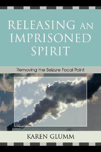 Releasing an Imprisoned Spirit