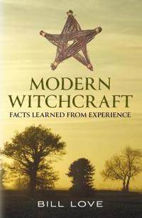 Modern Witchcraft: