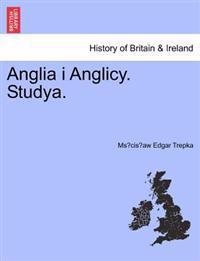 Anglia I Anglicy. Studya.