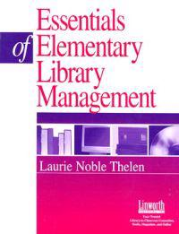 Essentials of Elementary Library Management