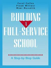 Building a Full-Service School