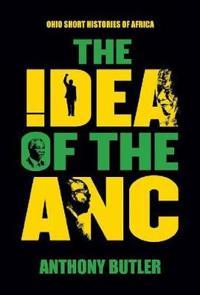 The Idea of the ANC