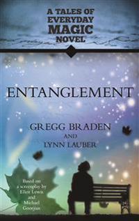 Entanglement: A Tales of Everyday Magic Novel