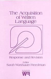 The Acquisition of Written Language