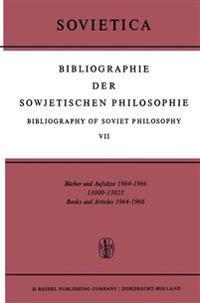 Bibliographie Der Sowjetischen Philosophie Bibliography of Soviet Philosophy