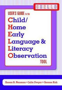 Child/Home Early Language and Literacy Observation Chello Tool