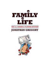 Family Life: Fictional Novel