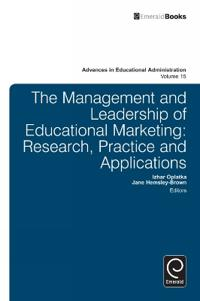 Management and Leadership of Educational Marketing: Research, Practice and Applications