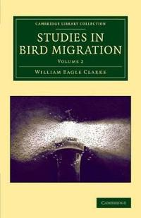Cambridge Library Collection - Zoology Studies in Bird Migration