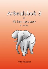 Arbeidsbok 3 til Vi kan lese meir - Odd Haugstad pdf epub