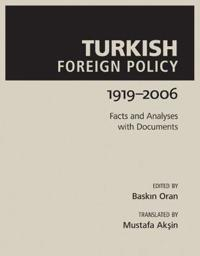 Turkish Foreign Policy 1919-2006