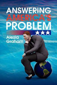 Answering America's Problem