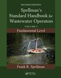 Spellman's Standard Handbook for Wastewater Operators