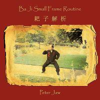 Ba Ji Small Frame Routine