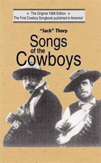Songs of the Cowboys