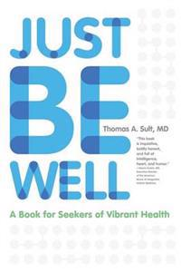 Just Be Well