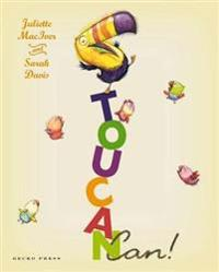 Toucan Can!