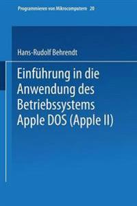 Einführung in Die Anwendung Des Betriebssystems Apple Dos, Apple II