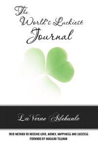 The World's Luckiest Journal