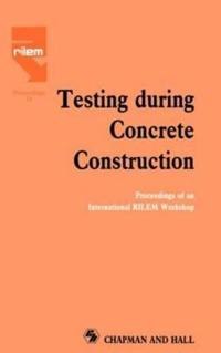 Testing During Concrete Construction