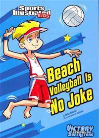 Beach Volleyball Is No Joke