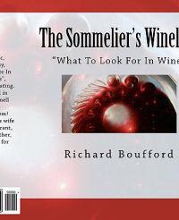 The Sommelier's Wineline: What to Look for in Wine