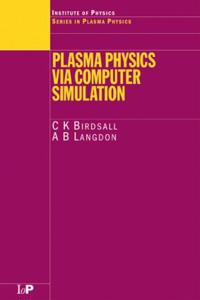 Plasma Physics Via Computer Simulaition