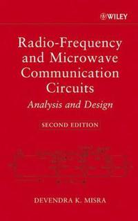 Radio-Frequency and Microwave Communication Circuits: Analysis and Design