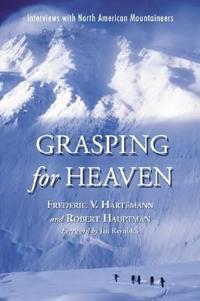 Grasping for Heaven