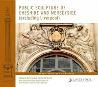 Public Sculpture of Cheshire and Merseyside (excluding Liverpool)