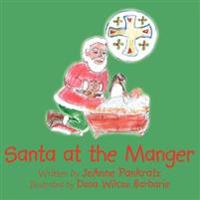 Santa at the Manger