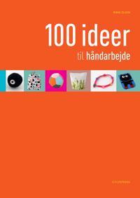 100 ideer til håndarbejde