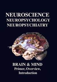 Neuroscience, Neuropsychology, Neuropsychiatry, Brain & Mind