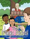 The Magic Nickel: A Fable about an Unhappy Salesman, a Sad Retired Person, and an Invisible Monster