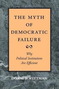 The Myth of Democratic Failure