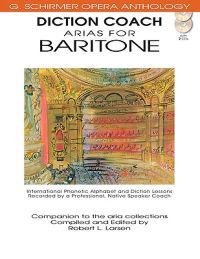 Diction Coach: Arias for Baritone [With 2 CDs]