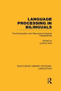 Language Processing in Bilinguals