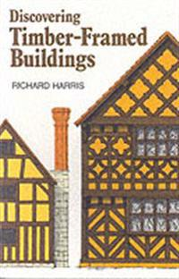 Discovering Timber-Framed Buildings of England