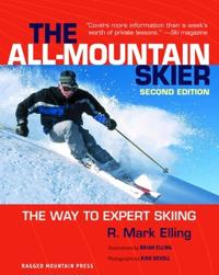 All-Mountain Skier: The Way to Expert Skiing