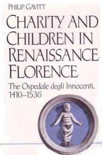 Charity and Children in Renaissance Florence