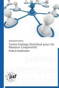 Turbo-Codage Distribue Pour Les Reseaux Cooperatifs