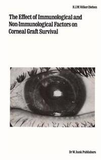 The Effect of Immunological and Non-Immunological Factors on Corneal Graft Survival