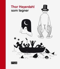 Thor Heyerdahl som tegner -  pdf epub