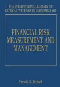 Financial Risk Measurement and Management